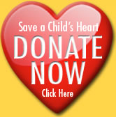 Save a Child's Heart - Donate Now!